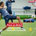 France Brésil, forces et faiblesses des Bleues