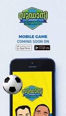 Sudani From Nigeria Mobile Game Coming Soon   Zakariya   Soubin Shahir   Samuel Abiola Robinson