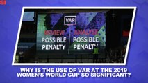 World Cup Daily: Why Has VAR Sparked So Much Controversy?