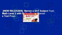[NEW RELEASES]  Barron s SAT Subject Test: Math Level 2 with Online Tests (Barron s Test Prep)