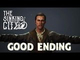 The Sinking City - Good Ending (PS4)