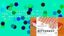The Bitterest Pills: The Troubling Story of Antipsychotic Drugs  Review
