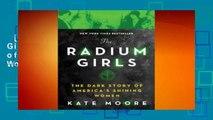 [GIFT IDEAS] The Radium Girls: The Dark Story of America's Shining Women