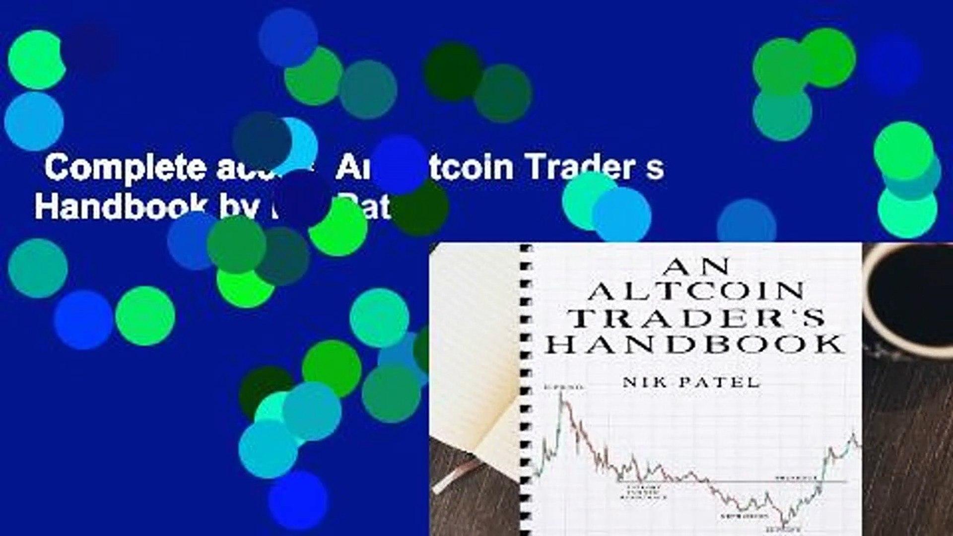 Altcoin Trader complete acces an altcoin trader s handbooknik patel