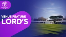 "Lord's - ""You Can Feel The Weight Of History"" - Venue Guide - ICC Cricket World Cup 2019"