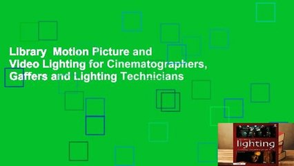 Library Motion Picture and Video Lighting for