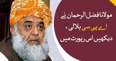 Maulana Fazlur Rehman invites opposition for APC