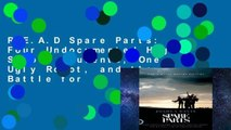 R.E.A.D Spare Parts: Four Undocumented High School Students, One Ugly Robot, and the Battle for