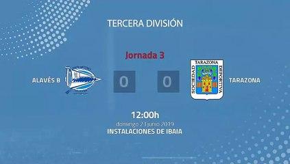 Resumen partido entre Alavés B y Tarazona Jornada 3 Tercera División - Play Offs Ascenso