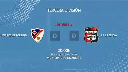 Resumen partido entre Linares Deportivo y CF La Nucía Jornada 3 Tercera División - Play Offs Ascenso
