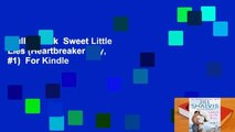 Full E-book  Sweet Little Lies (Heartbreaker Bay, #1)  For Kindle