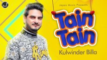 Tain Tain (Lyrical Video) Kulwinder Billa | Latest Punjabi Song 2019 | Japas Music