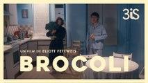 Brocoli - Bande-annonce
