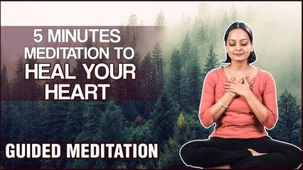 5 Mins Meditation to heal your broken heart | Guided Meditation