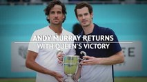 Murray returns with Queen's victory