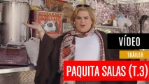 Paquita Salas: Tráiler de la Tercera Temporada en Netflix