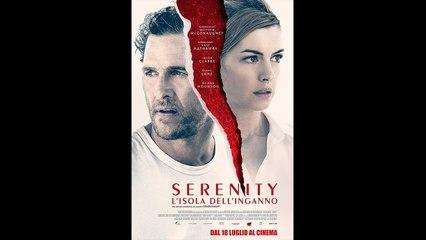 SERENITY – L'ISOLA DELL'INGANNO (2018) Guarda Streaming ITA