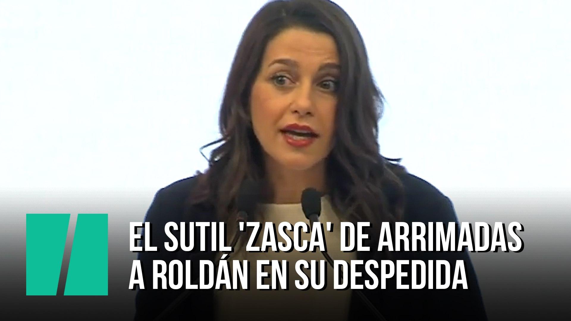 El sutil 'zasca' de Arrimadas a Roldán en su despedida