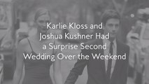 Karlie Kloss and Joshua Kushner Had a Surprise Second Wedding Over the Weekend