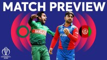 Match Preview - Bangladesh vs Afghanistan - ICC Cricket World Cup 2019