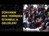 23 Nisan İçin Dünyanın Her Yerinden İstanbul'a Geldiler