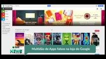 Multidão de Apps falsos na loja do Google