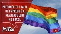 Preconceito e falta de emprego é a realidade LGBT no Brasil