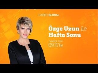 Onur Dilber, Nazlı Çevik Azazi, Cem Arıtürk / Özge Uzun ile Hafta Sonu / 08.06.2019