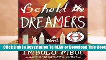 Online Behold the Dreamers  For Free