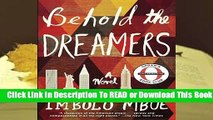[Read] Behold the Dreamers  For Trial