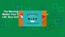 The Morning Mind: Use Your Brain to Master Your Day and Supercharge Your Life  Best Sellers Rank