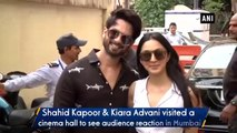 shahid kapoor kiara advani visit cinema hall to see audience reaction on kabir singh