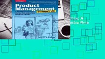Online Product Management in Practice: A Real-World Guide to the Key Connective Role of the 21st