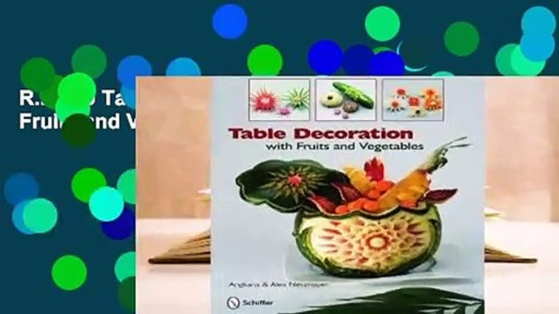 R E A D Table Decoration With Fruits And Vegetables D O W N L O A D