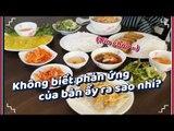 [Đi chơi cùng Quin Quin] Người Hàn ăn đồ ăn Việt Nam!
