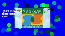 [GIFT IDEAS] It's the Way You Say It: Becoming Articulate, Well-spoken, and Clear