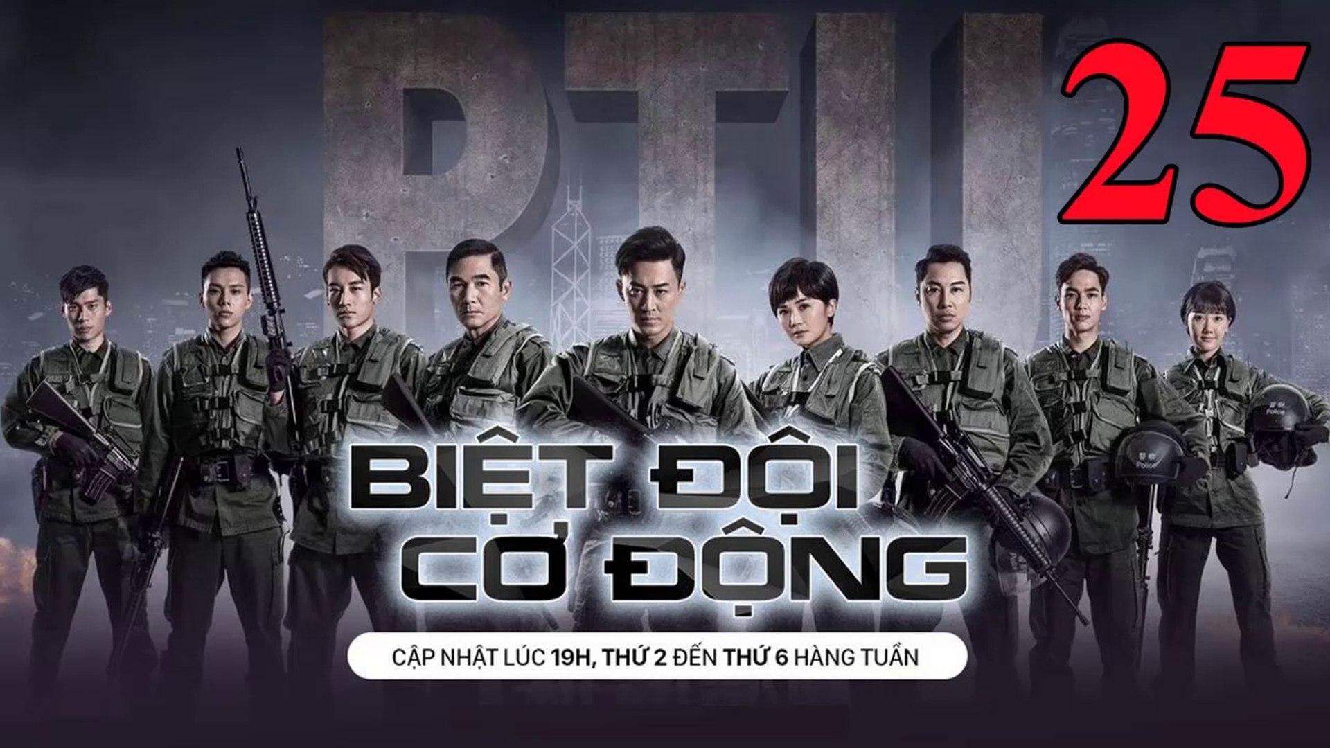 Phim Hành Động TVB: Biệt Đội Cơ Động Tập 25 Vietsub | 机动部队 Police Tactical Unit Ep.25 HD 2019