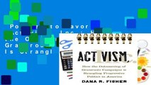 Popular to Favorit  Activism, Inc.: How the Outsourcing of Grassroots Campaigns Is Strangling
