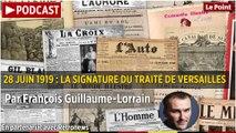 28 juin 1919 : la signature du traité de Versailles