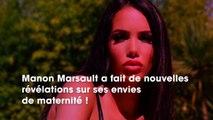 Manon Tanti : prête à adopter ? Elle fait de nouvelles révélations sur ses envies de maternité !