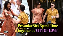 Priyanka- Nick Spend Time together in 'CITY OF LOVE'