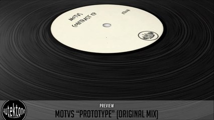 MOTVS - Prototype (Original Mix) - Official Preview (Autektone Records)