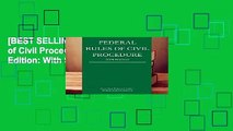 [BEST SELLING]  Federal Rules of Civil Procedure; 2019 Edition: With Statutory Supplement