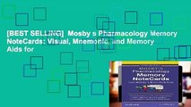 [BEST SELLING]  Mosby s Pharmacology Memory NoteCards: Visual, Mnemonic, and Memory Aids for