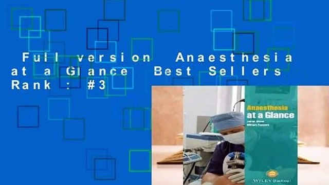 Full version  Anaesthesia at a Glance  Best Sellers Rank : #3
