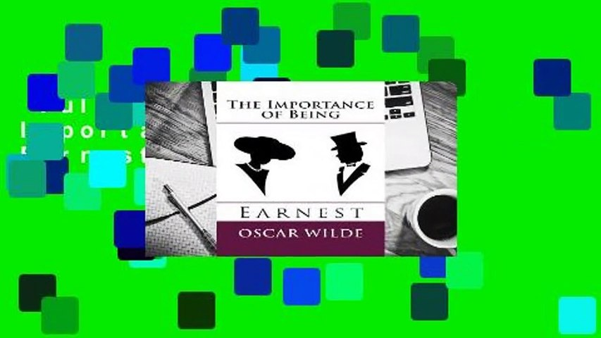Full version  The Importance of Being Earnest  For Kindle