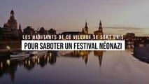 Des habitants se sont unis pour saboter un festival néonazi