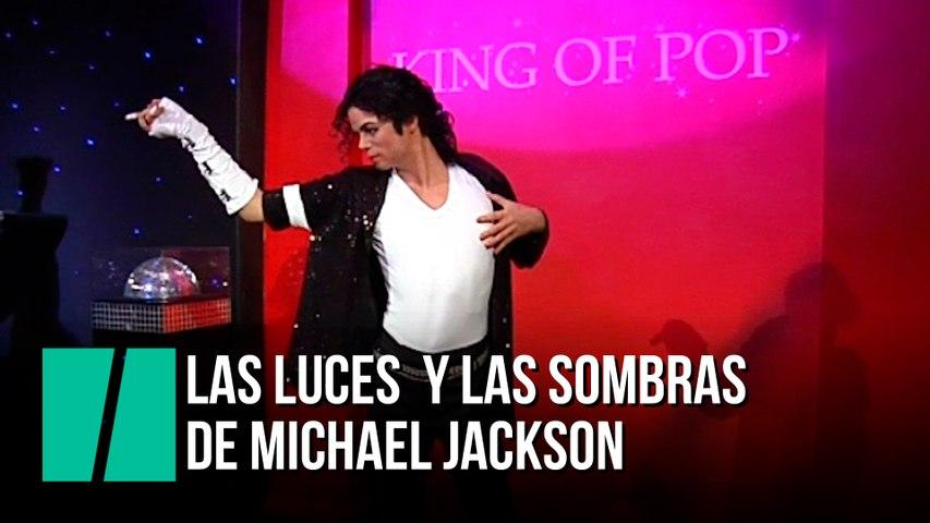 Las luces y las sombras de Michael Jackson