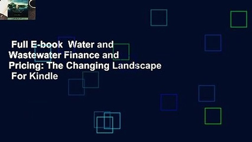 Full E-book  Water and Wastewater Finance and Pricing: The Changing Landscape  For Kindle