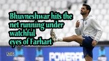 World Cup 2019 | Bhuvneshwar hits the net running under watchful eyes of Farhart